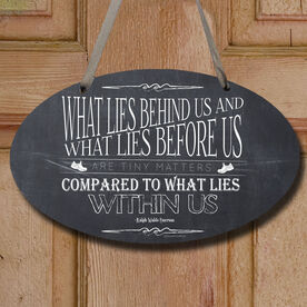 Vintage What Lies Behind Us Decorative Oval Sign
