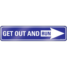 """Running Aluminum Room Sign Get Out And Run (4""""x18"""")"""