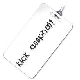 Kick Assphalt (Words) Personalized Sport Bag/Luggage Tag