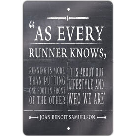 """Running 18"""" X 12"""" Aluminum Room Sign As Every Runner Knows"""