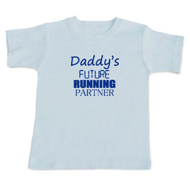 Daddy's Future Running Partner Baby T-shirt