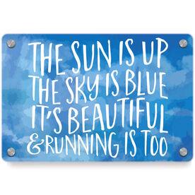 Running Metal Wall Art Panel - The Sun Is Up