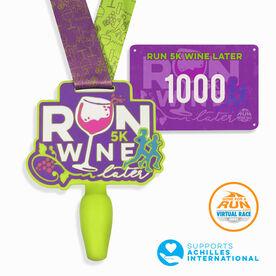 Virtual Race - Run 5K Wine Later Virtual 5K (MRTT + SRTT Edition)