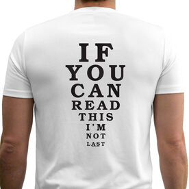 Men's Running Customized Short Sleeve Tech Tee If You Can Read This I'm Not Last