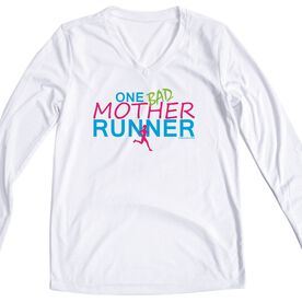 Women's Running Long Sleeve Tech Tee One Bad Mother Runner