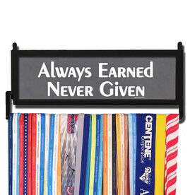 RunnersWALL Always Earned Never Given Medal Display