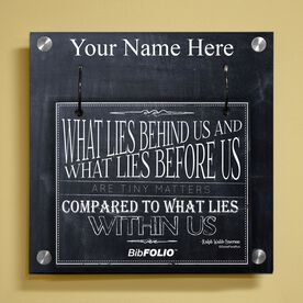 Personalized Chalkboard What Lies Behind Us Wall BibFOLIO® Display