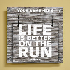 Personalized Life Is Better On The Run Rustic Wall BibFOLIO® Display