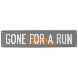 "Running Aluminum Room Sign Gone For A Run (4""x18"")"