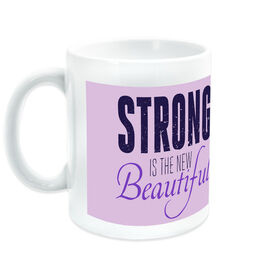 Running Ceramic Mug Strong Is The New Beautiful