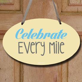 Celebrate Every Mile Decorative Oval Sign