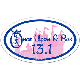Once Upon a Run 13.1 Oval Car Magnet