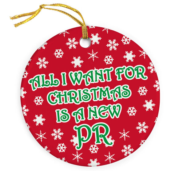 Running Porcelain Ornament All I Want For Christmas Is a New PR