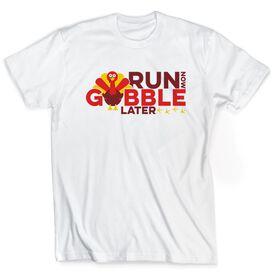 Running Short Sleeve T-Shirt - Run Now Gobble Later