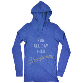 Women's Running Lightweight Performance Hoodie - Run all Day Then Chardonnay