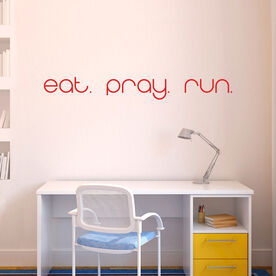 Eat Pray Run Removable GoneForARunGraphix Wall Decal