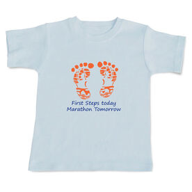 First Steps Today. Marathon Tomorrow Baby T-shirt