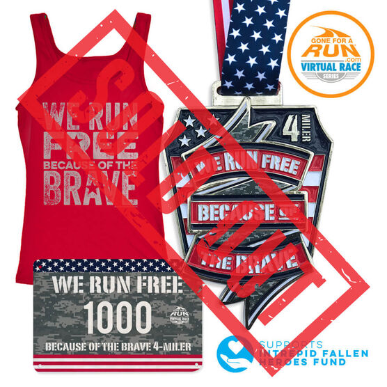 Virtual Race - We Run Free Because Of The Brave 4 Miler