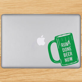 Run Done Beer Now Removable GoneForaRunGraphix Laptop Decal