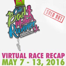 One Bad Mother Runner Virtual 5K