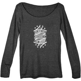 Women's Runner Scoop Neck Long Sleeve Tee - We Run Free Because Of The Brave