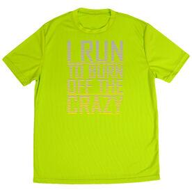 Men's Running Short Sleeve Tech Tee I Run To Burn Off The Crazy