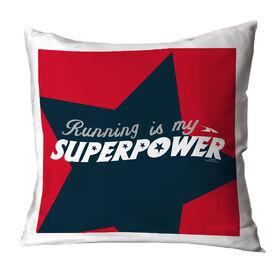 Running Throw Pillow Running Is My Superpower