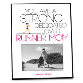 Running Photo Frame Strong Runner Mom