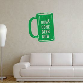 Run Done Beer Now Removable GoneForARunGraphix Gone for a Run Wall Decal