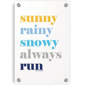 Running Metal Wall Art Panel - Run Mantra (Weather)