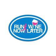 Run Now Wine Later Mini Car Magnet - Fun Size