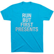 Running Short Sleeve T-Shirt - Run But First Presents
