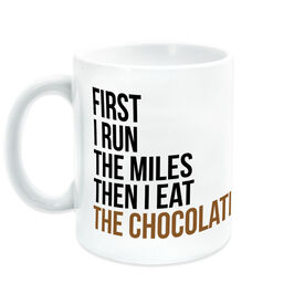 Running Coffee Mug - Then I Eat The Chocolate