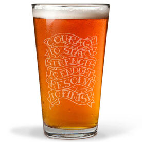 Courage to Start Tattoo 16 oz Beer Pint Glass