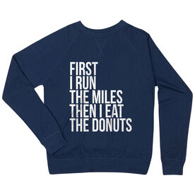 Running Raglan Crew Neck Sweatshirt - Then I Eat The Donuts