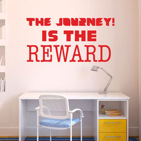 The Journey is the Reward Removable GoneForARunGraphix Wall Decal