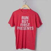 Running Short Sleeve T-Shirt - Run But First Presents