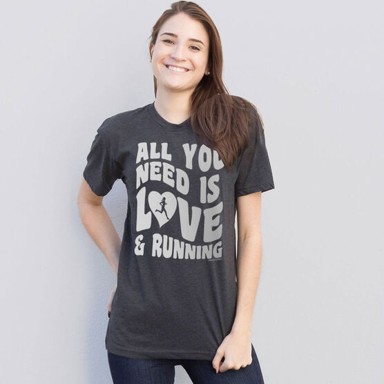 Running Short Sleeve T-Shirt - All You Need Is Love And Running
