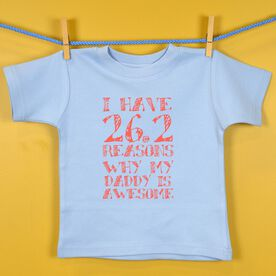 Baby T-shirt I have 26.2 Reasons Why Daddy Is Awesome