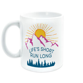 Running Coffee Mug - Life's Short Run Long (Mountains)