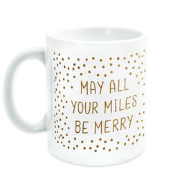 Running Coffee Mug - May All Your Miles Be Merry