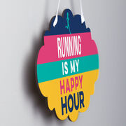 Running Cloud Sign - Running Is My Happy Hour