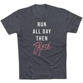 Running Short Sleeve T-Shirt - Run All Day Then Rosé