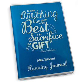 GoneForaRun Running Journal To Give Anything Less