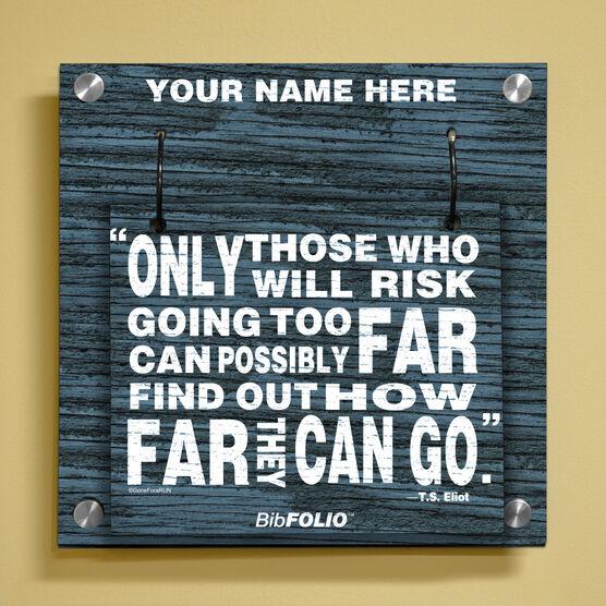 Personalized Going Too Far Rustic Wall BibFOLIO® Display