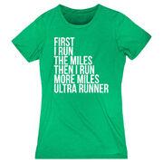 Women's Everyday Runners Tee - Then I Run More Miles Ultra Runner