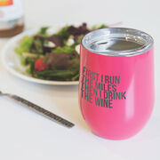 Running Stainless Steel Wine Tumbler - Then I Drink The Wine