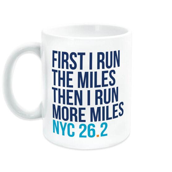 Running Coffee Mug - Then I Run More Miles NYC 26.2
