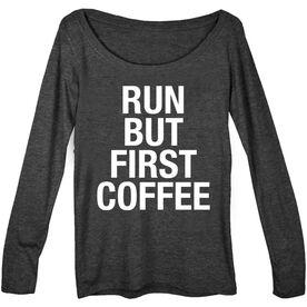 Women's Runner Scoop Neck Long Sleeve Tee - Run But First Coffee