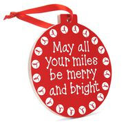 Running Round Ceramic Ornament - May All Your Miles Be Merry
